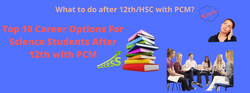 Career Options For Science Students After 12th
