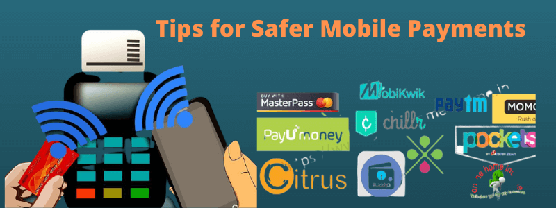 Tips for Safer Mobile Payments