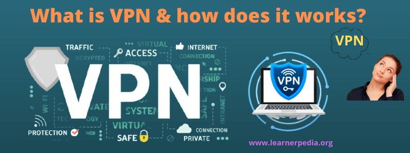 What is VPN & how it works